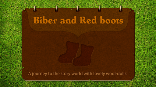 Biber and Red Boots