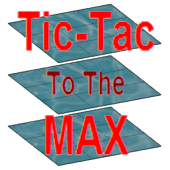 Tic-Tac To The MAX