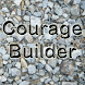 Courage Builder