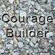 Courage Builder