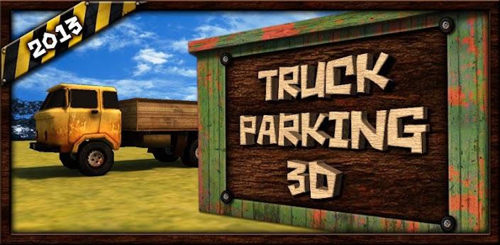 Truck Parking 3D / Парковка Грузовиков 3D на android скачать
