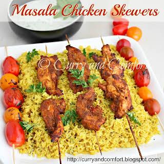 Masala Chicken Skewers.