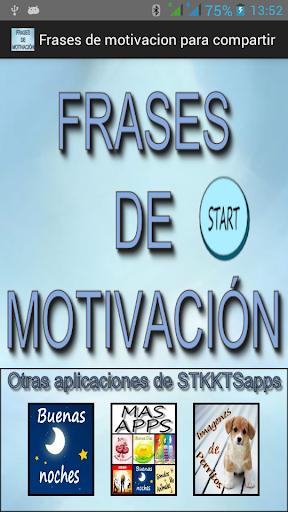 Frases de motivación compartir