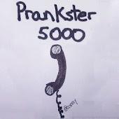 Prankster5000