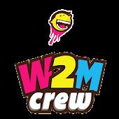 W2M Crew