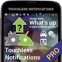 Touchless Notifications Pro
