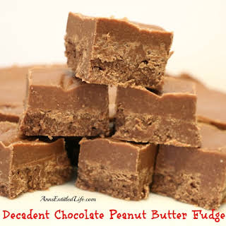 Decadent Chocolate Peanut Butter Fudge.