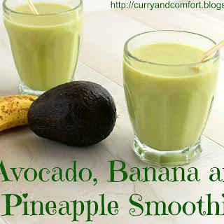 Avocado, Banana and Pineapple Smoothie (Vegan).