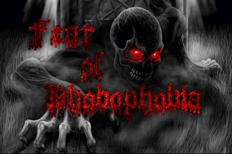 Fear of Phobophobia