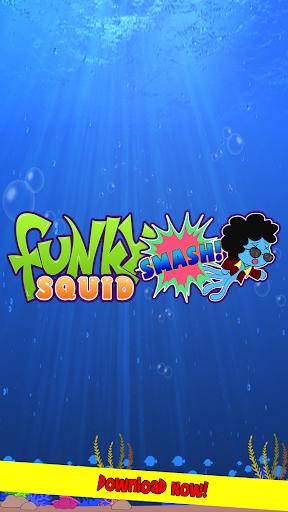 Funky Squid Smash