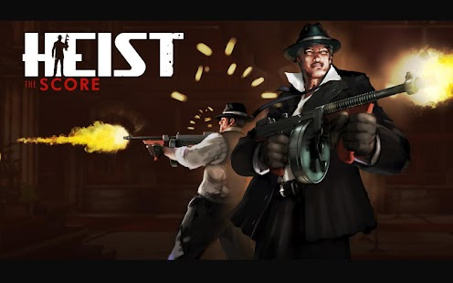 HEIST The Score - screenshot thumbnail