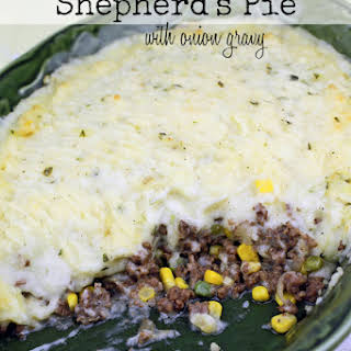 Shepherd's Pie with Onion Gravy.