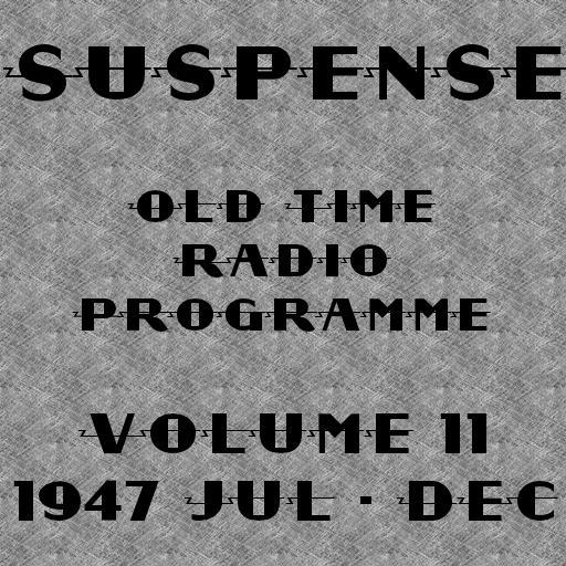 Suspense OTR Vol #11 1947 LOGO-APP點子