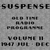 Suspense OTR Vol #11 1947