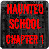 Haunted School: Chapter 1