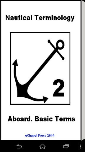 Nautical Terminology. Aboard.