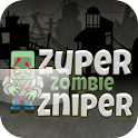 Sniper Zombies!