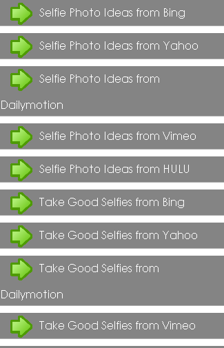 Selfie Photo Ideas