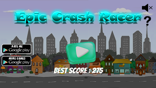 Epic Crash Racer