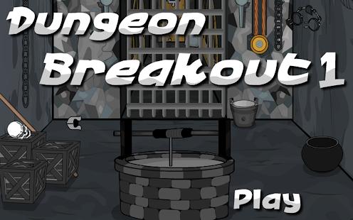 Escape Dungeon Breakout 1