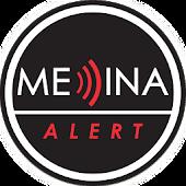 Medina Alert