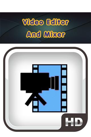 【免費媒體與影片App】Video Editor And Mixer-APP點子