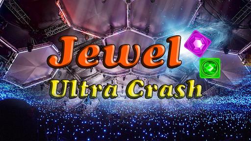 Jewel Ultra Crash