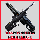 Weapon Sounds from Halo 4