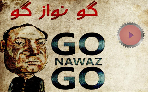 Go Nawaz Go kindly Leave Pak