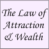 The Law of Attraction & Wealth