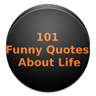 101 FUNNY QUOTES ABOUT LIFE 2019 icon