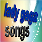 Lady Gaga Songs