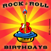 Rock and Roll Birthdays