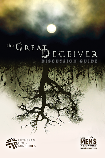 Great Deceiver Study Guide
