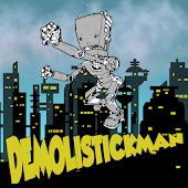 Demolistickman The Superdroid