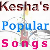 Kesha's Popular Songs