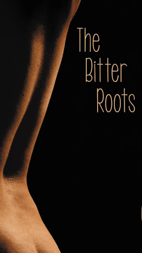The Bitter Roots