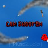 Cam Shoot'Em