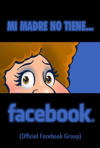【免費娛樂App】Mi madre no tiene Facebook-APP點子