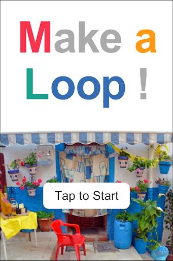 Make a Loop
