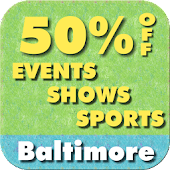 50% Off Baltimore Shows/Sports
