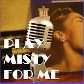Play Misty for Me (Jazz 24/7)