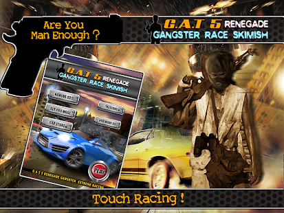 G.A.T 5 Renegade Gangster Race