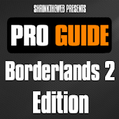 Pro Guide - Borderlands 2 Edn.