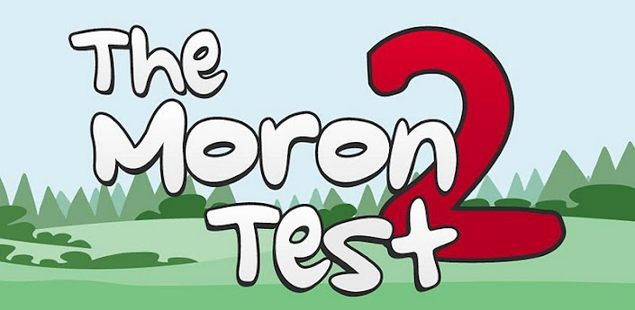 The Moron Test 2,download,free,android,apk