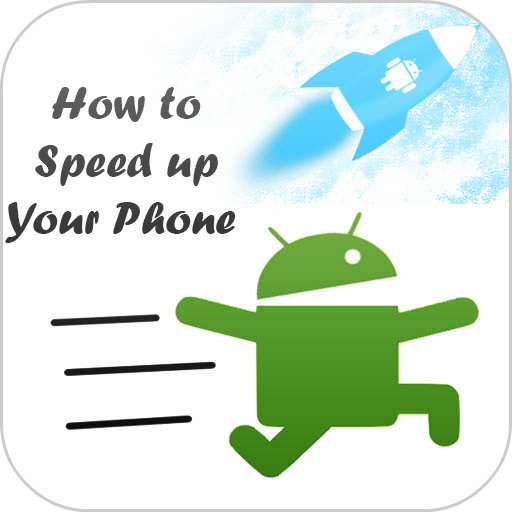 How to Speed up Your Phone