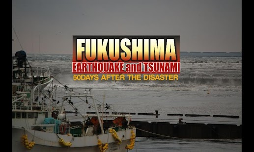 Fukushima Earthquake&Tsunami- screenshot thumbnail