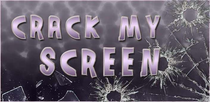 Crack My Screen