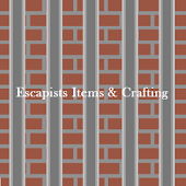 Items & Crafting - Escapists