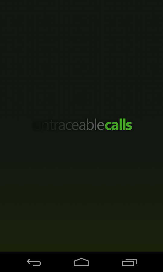 Untraceable Calls- screenshot